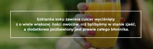 szklanka soku zawiera cukier